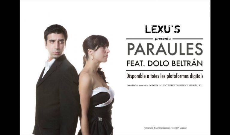 Lletra i Videoclip de la cançó dels Lexu's – Paraules