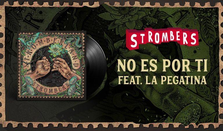Lletra i Videoclip de la cançó dels Strombers – No es por ti feat. La Pegatina