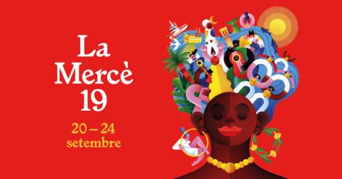 Avui comencen les Festes de la Mercè – Barcelona 2019