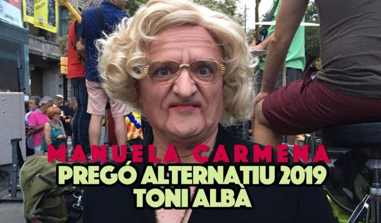 No us perdeu el Pregó alternatiu de la Mercè 2019 del gran Toni Albà